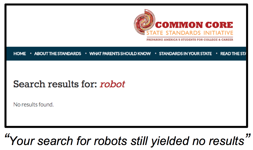 A search for robotics in the Common Core yields no results